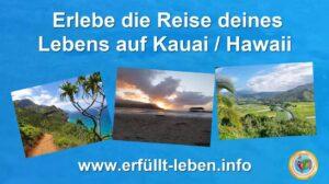Aloha Spirit auf Kauai Hawaii Live erleben