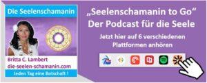 Podcast Seelenschamanin to go